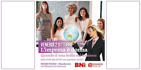 L'impresa e' donna - quando il rosa brilla nel business biglietti