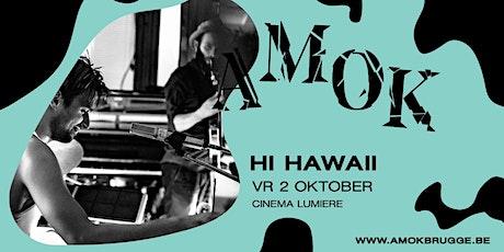 HI HAWAII @AMOKATHON tickets