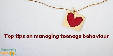 Top tips on managing teenage behaviour tickets