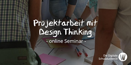 Projektarbeit mit Design Thinking tickets