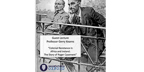 Colonial Resistance in Africa and Ireland: The Story of Roger Casement tickets