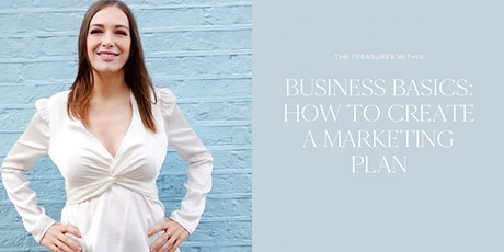 Business Basics: How To Create A Marketing Plan tickets