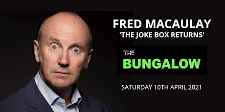 FRED MACAULAY 'The Joke Box Returns' tickets