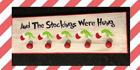 Grinch Stocking Hanger Workshop-Session 2 tickets