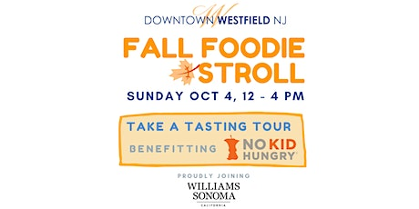 Downtown Westfield Fall Foodie Stroll tickets