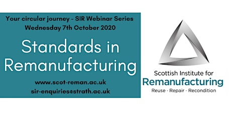 Standards in Remanufacturing - SIR Webinar Series - Your Circular Journey tickets
