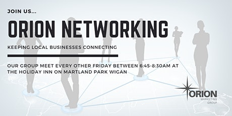 Orion Networking - Wigan (Group 2) tickets