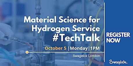 Material Science for Hydrogen Service TechTalk - Swagelok London tickets