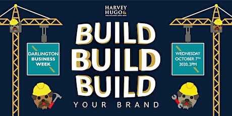 'Build build build' your brand! tickets