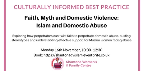 Faith, Myth and Domestic Violence – Islam and Domestic Abuse tickets