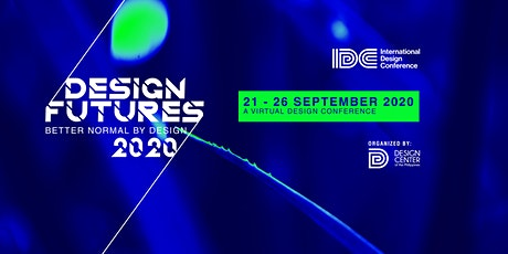 #IDC2020: Design and Designers in The Great Reset (Opening Day) tickets