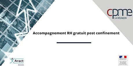 """Webinaire """"ACCOMPAGNEMENT RH GRATUIT POST CONFINEMENT"""" billets"""