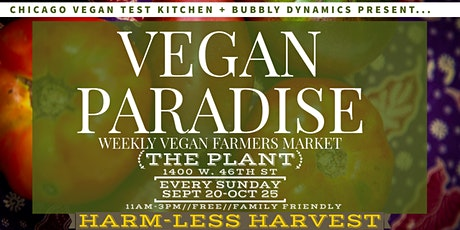 Vegan Paradise: A Vegan Farmer's Market by Chicago Vegan Test Kitchen tickets