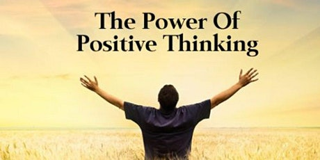 The Power of Positive Thinking tickets