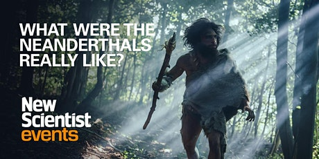 Who were the Neanderthals? On-demand event tickets