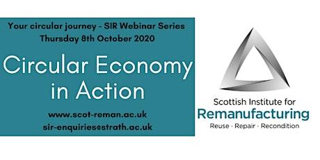 Circular Economy in Action - SIR Webinar Series - Your Circular Journey tickets