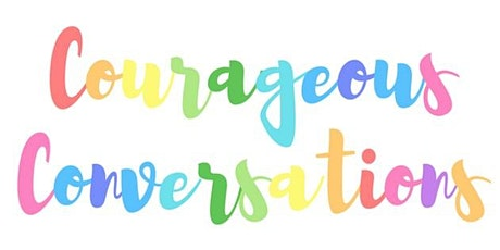 Courageous Conversations  Master Class -Assistant Professor Yr4 (19 Jan 21) tickets