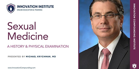 Sexual Medicine Educational Webinar with Dr. Michael Krychman, Pt. 1 of 6 tickets