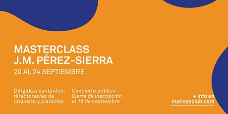 Matisse Opera Studio #1 - José Miguel Pérez-Sierra entradas