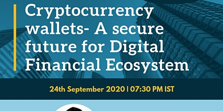 Cryptocurrency Wallets - A Secure future for digital financial ecosystem tickets