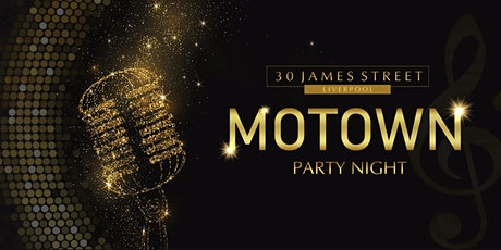 Motown Party Night at 30 James Street Hotel tickets