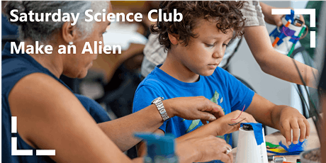 Saturday Science Club: Make an Alien tickets