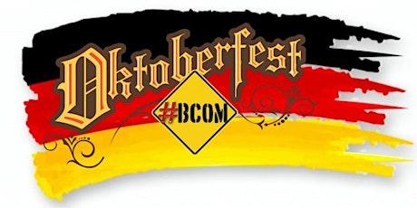 BCOM Presents: #OktoberFest (Early Show) tickets