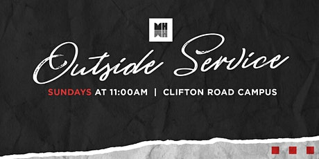 Mercy Hill Church Outside Service - Clifton Road Campus tickets