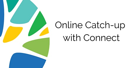 Online Catch-up with Connect - 29 October tickets