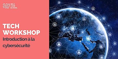 Online Tech Workshop - Introduction à la cybersécurité billets