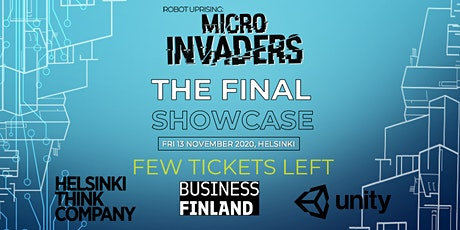 Robot Uprising: Micro Invaders, Final Show Case tickets
