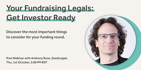 Your Fundraising Legals: Get Investor Ready tickets