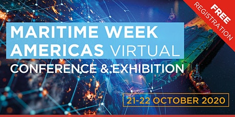 Maritime Week Americas 2020 Virtual Conference: 21st -  22nd October 2020 tickets