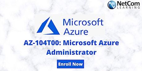 AZ-104T00: Microsoft Azure Administrator 4-Day Training - Online tickets