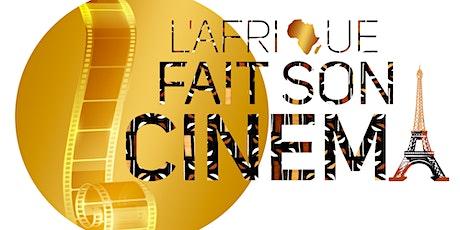 L'AFRIQUE FAIT SON CINÉMA - Festival de Films Africains de Paris billets
