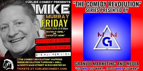 """Curlies Comedy Presents: """"The Comedy Revolution"""" with Mike Murray tickets"""