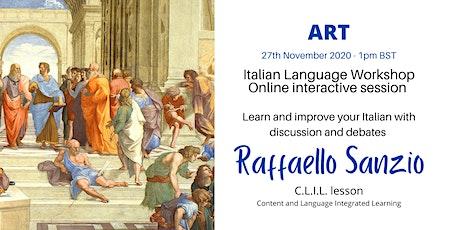 Raffaello Sanzio - Italian Language Workshop tickets