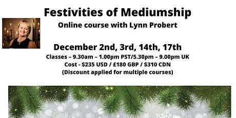 Festivities of Mediumship ONLINE with AFC Tutor Lynn Probert from England tickets