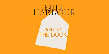 Down at the Dock: The Festival tickets