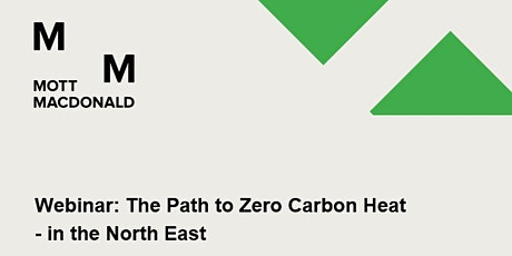 Webinar: The Path to Zero Carbon Heat  in the North East tickets