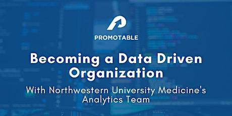 Building a Data Driven Organization w/ Northwestern Medicine tickets