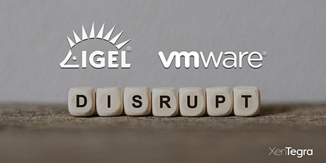 IGEL and VMWare: Enables a Simple Yet Secure Endpoint (10/22/2020) tickets