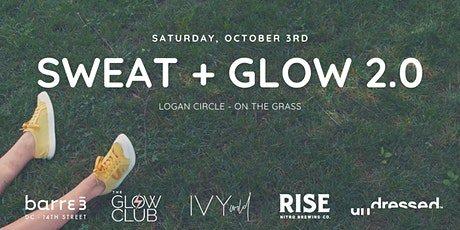 Sweat + Glow: A Morning of Movement and Meditation tickets