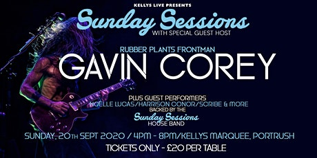 Sunday Sessions with Gavin Corey plus House band & guests - Kellys Marquee tickets