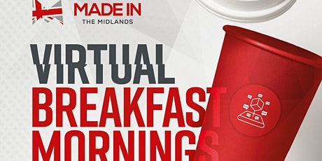 Made In The Midlands Virtual Breakfast Morning with Electro-Discharge tickets