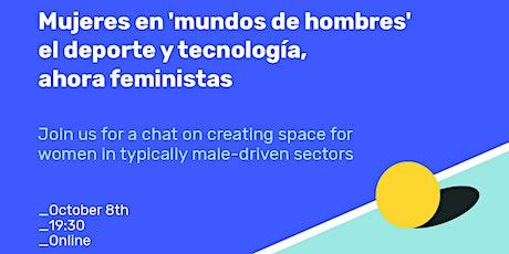 """Mujeres en """"mundos de hombres"""": el deporte y la tecnología, ahora feminista entradas"""