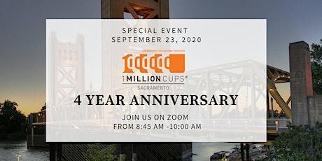 1 Million Cups Sacramento  4 Year Anniversary Celebration tickets