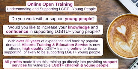 1.5 Hour Online Open Training Understanding & Supporting LGBT+ Young People tickets