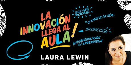 La Innovación llega al Aula! por Laura Lewin entradas