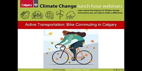 Active Transportation: Bike Commuting in Calgary tickets
